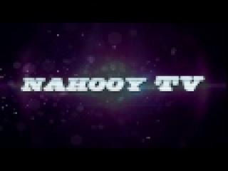 Добро пожаловать на мой канал NAHOOY TV видео приколы