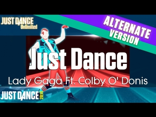 Just Dance Unlimited | Just Dance - Lady Gaga Ft. Colby O' Donis | Sweat Version | Just Dance 2014