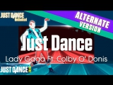 Just Dance Unlimited | Just Dance - Lady Gaga Ft. Colby O Donis | Sweat Version | Just Dance 2014