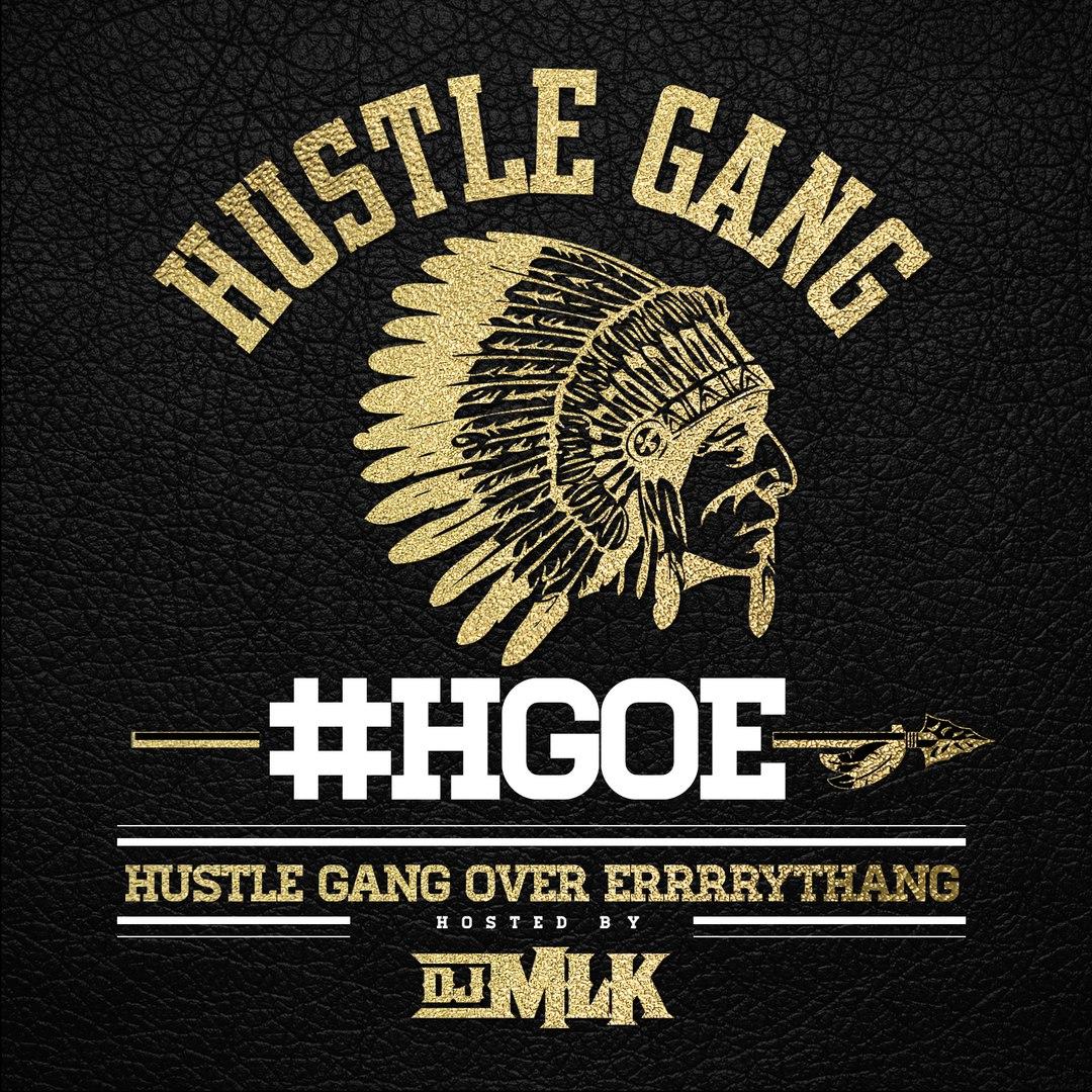 Hustle Gang - Hustle Gang Over Errrrythang - 2016