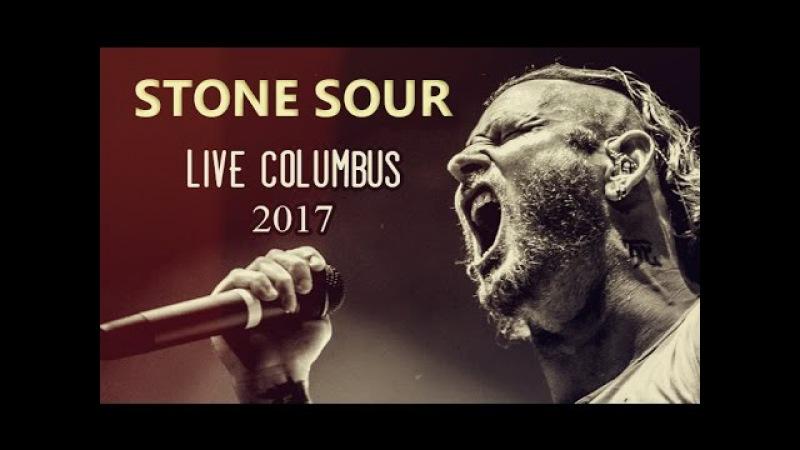 Stone Sour - Live Columbus 2017 [SHOW HD 720]