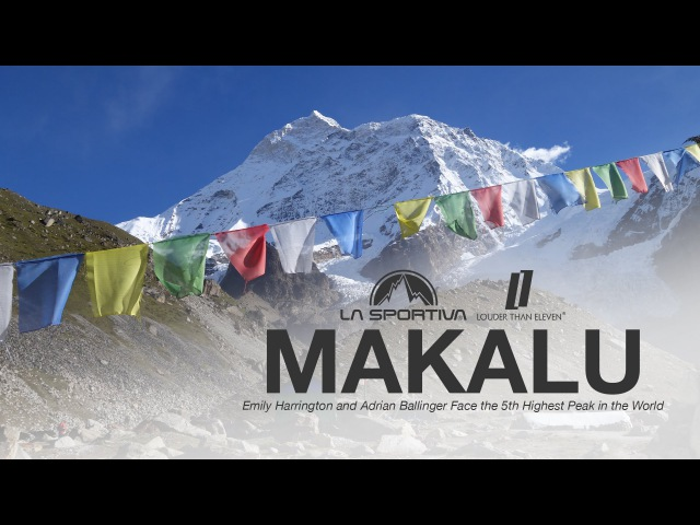 Makalu - Emily Harrington and Adrian Ballinger face the 5th highest peak in the world
