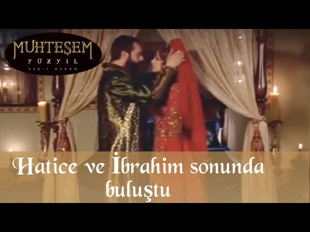 Перша ніч ібрагіма і Хатідже, 17 серія