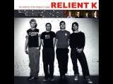 What Have You Been Doing Lately-Relient K