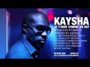 Kaysha : Je t'aime comme un ouf