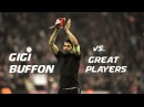 Gianluigi Buffon - Saves against Great Players - 1080p HD