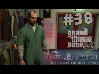 GTA 5 (NextGen) Прохождение [Спецовки. Эвакуатор. Мусоровоз. Машина для отхода] Часть #38 ► Gameplay
