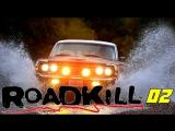 Roadkill 02 Viva Ranchero! Alaska or Bust [BMIRussian]