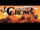 A Quiver of Crows #1 ЖИЗНЬ ВОРОНЫ