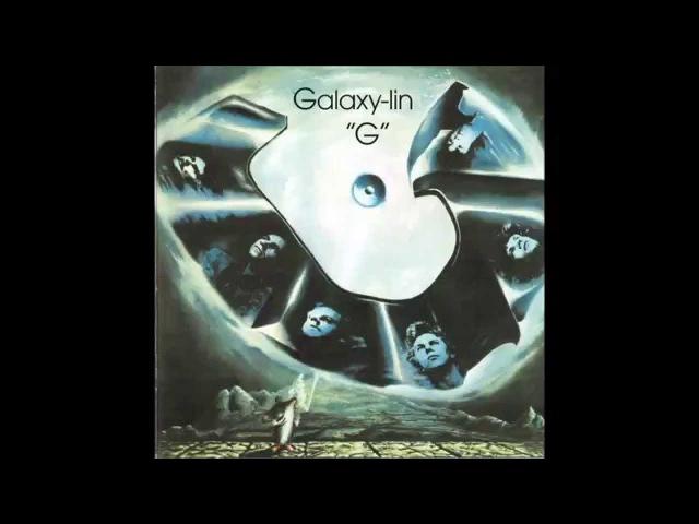 Galaxy Lin - G (1975 Full Album Bonustracks HQ)