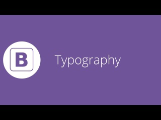 Bootstrap tutorial 8 - Typography Classes