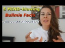 5 Mind-Blowing Bulimia Facts that will Boost Your RECOVERY