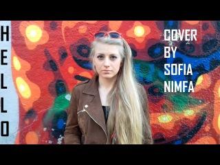 Hello, Adele Cover by Sofia Nimfa