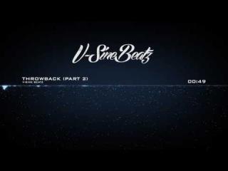 V-Sine Beatz - Throwback (Part 2)(J. Cole x Wale Type Beat)