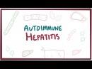Autoimmune hepatitis - causes, symptoms, diagnosis, treatment pathology