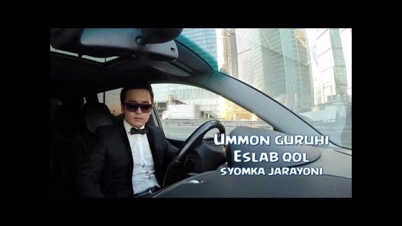 Ummon guruhi - Eslab qol (syomka jarayoni 2014)