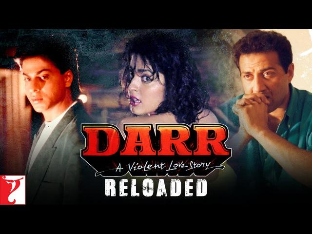 Darr Reloaded   Shah Rukh Khan   Juhi Chawla   Sunny Deol