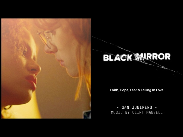 San Junipero FULL SCORE By Clint Mansell (Black Mirror)