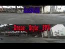 Antonio vs Drone Style Fpv racing on Velta Perm