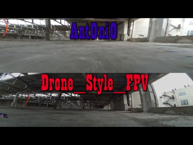 Antonio vs Drone Style Fpv racing on Velta Perm