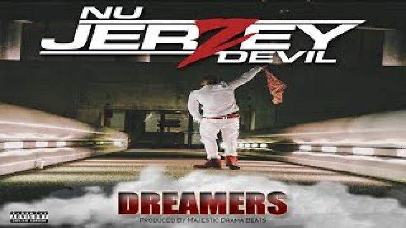 Nu Jerzey Devil - Dreamers Official Video
