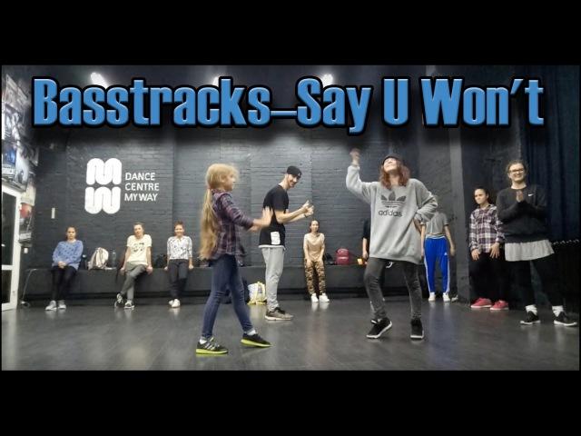 Choreography by @Sasha_Putilov Brasstracks - Say U Wont