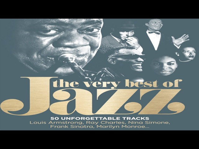 🎷 The Very Best of Jazz Music All Time 🎷 Top 50 Unforgettable Jazz Songs Full Tracklist 🎷