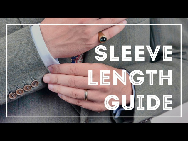 Correct Sleeve Length For Dress Shirts, Jackets Suits 8 Mistakes To Avoid
