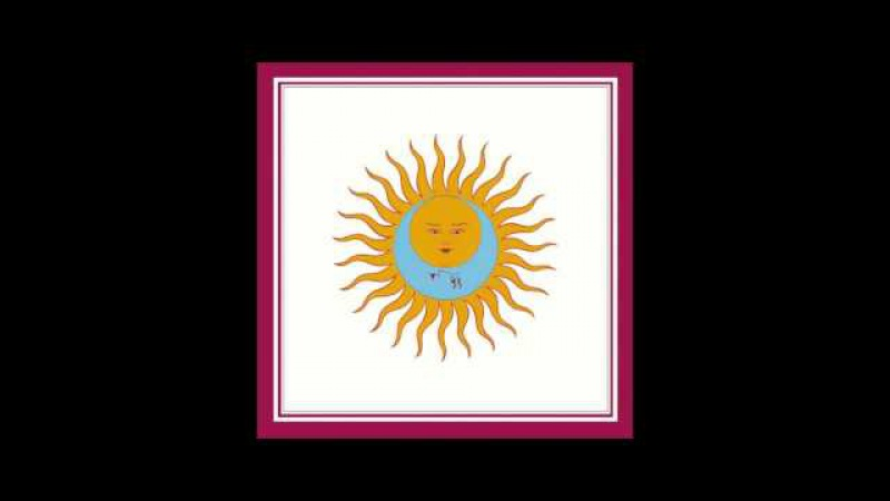 King Crimson - Larks Tongues In Aspic Part I (OFFICIAL)