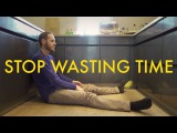 Stop Wasting Time - Gary Turk Video