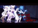 ~MMD Fnaf Chica Mangle and Bonnie Scream and Shout~