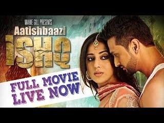 AATISHBAAZI ISHQ   FULL MOVIE   MAHIE GILL, ROSHAN PRINCE   Latest Punjabi Movies 2017