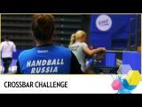 Crossbar Challenge | Russia | Vladlena Bobrovnikova vs Ana Vyakhireva | EHF EURO 2016