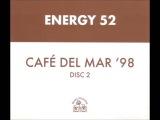 Energy 52 - Cafe Del Mar '98 (Nalin &amp Kane Remix)