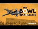 THE BOWL 2 BMX SKATE