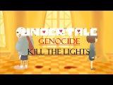 Undertale Genocide Animation AMV - Kill The Lights