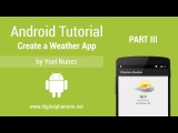 Android Tutorial Create a Weather App with Yahoo Weather API - Part 3 of 3
