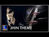 JHIN Login Theme - League of Legends Piano Style Cover