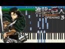 Shingeki No Kyojin Opening 3 PIANO