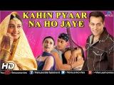 Kahin Pyaar Na Ho Jaye | Hindi Full Movies | Salman Khan Full Movies | Latest Bollywood Full Movies