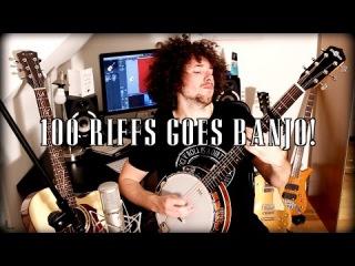 100 Riffs Goes Banjo!