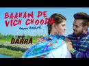 Baaha De Vich Chooda - Official Full Video ● Happy Raikoti ● Latest Punjabi Songs 2016 ● Darra