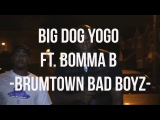 P110   Big Dog Yogo Ft  Bomma B   Brum Town Bad Boyz Net Video
