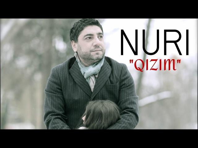 Qizim - Nuri serinlendirici Nureddin Mehdixanli kızım kizim qızım