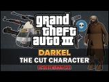 GTA 3 - Cut Character Darkel &amp Missions In-depth Beta Analysis - Feat. SWEGTA