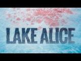 Озеро Элис 2017 трейлер
