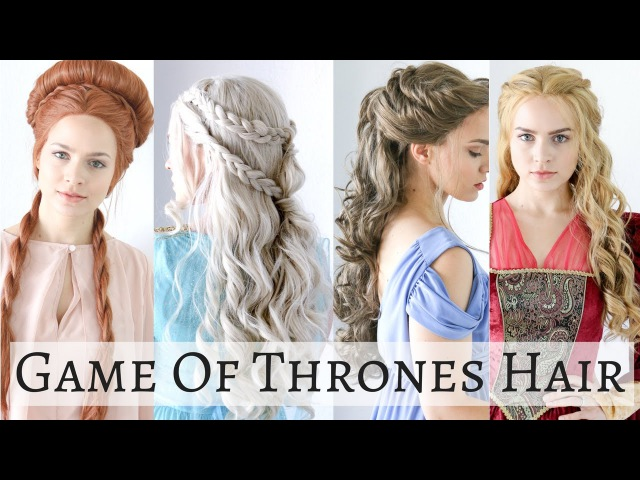 Iconic Game of Thrones Hairstyles Hair Tutorial