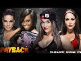 [WWE QTV]☆[Payback 2015]☆]Naomi Tamina vs The Bella Twins (Nikki Bella Brie Bella)☆]Наоми и Тамина про Близняшек Белла]
