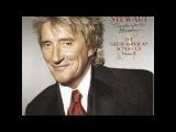 Род Стюарт - I Wish You Love (Я Желаю Вам Любви)