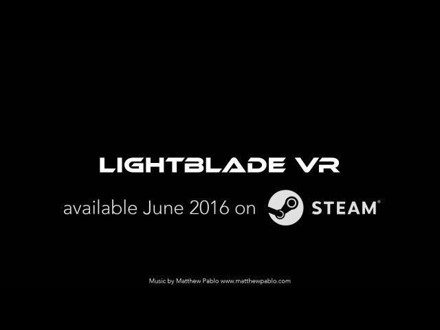 Lightblade VR Trailer